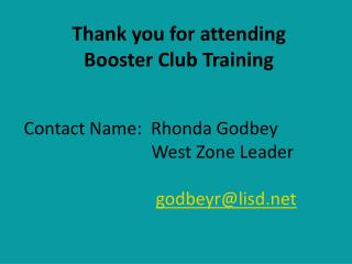 Thank you for attending Booster Club Training