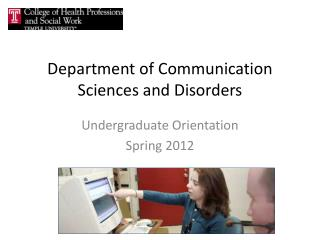 Department of Communication Sciences and Disorders