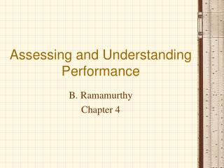 Assessing and Understanding Performance
