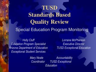 TUSD Standards Based       Quality Review