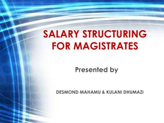 SALARY STRUCTURING FOR MAGISTRATES