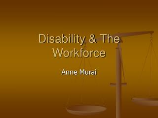 Disability  The Workforce