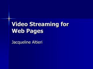Video Streaming for Web Pages