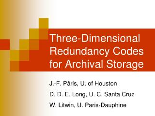 Three-Dimensional Redundancy Codes for Archival Storage