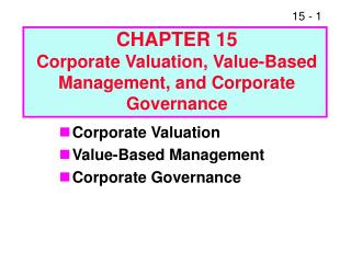 CHAPTER 15 Corporate Valuation, Value-Based Management, and Corporate Governance