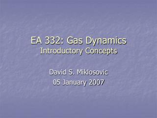 EA 332: Gas Dynamics Introductory Concepts