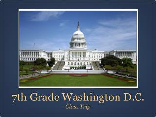 7th Grade Washington D.C.