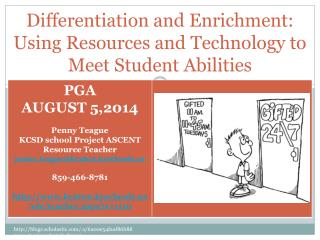 Differentiation and Enrichment:  Using Resources and Technology to Meet Student Abilities