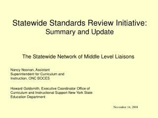 Statewide Standards Review Initiative:  Summary and Update