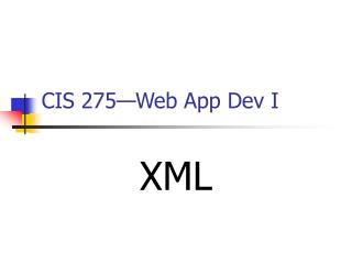CIS 275—Web App Dev I