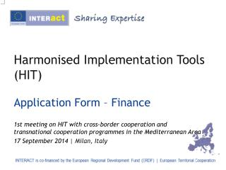 Harmonised Implementation Tools (HIT)