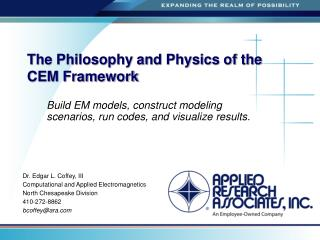The Philosophy and Physics of the CEM Framework