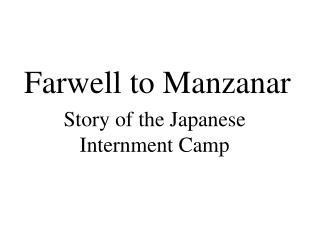 Farwell to Manzanar
