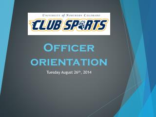 Officer orientation