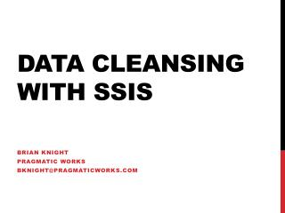 Data Cleansing with SSIS