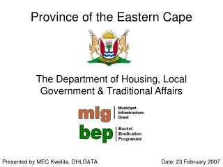 Province of the Eastern Cape The Department of Housing, Local Government & Traditional Affairs