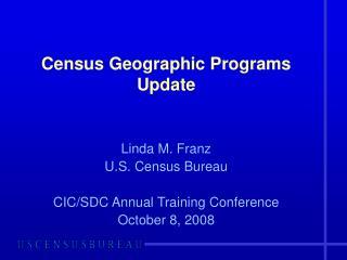 Census Geographic Programs Update