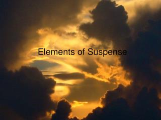 Elements of Suspense