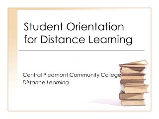 Student Orientation  for Distance Learning