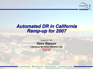 Automated DR in California Ramp-up for 2007