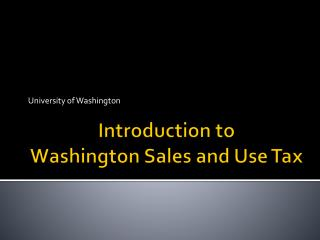 Introduction to Washington Sales and Use Tax