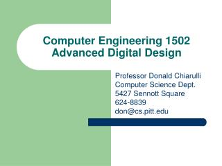 Computer Engineering 1502 Advanced Digital Design