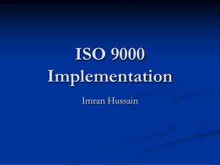 ISO 9000 Implementation