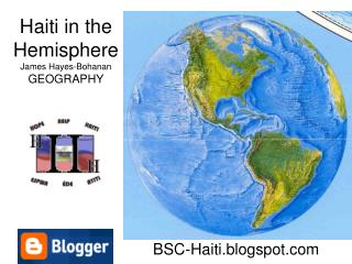 Haiti in the Hemisphere James Hayes-Bohanan GEOGRAPHY