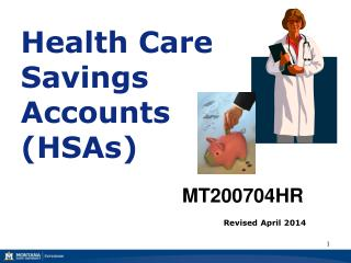 Health Care Savings  Accounts  (HSAs)