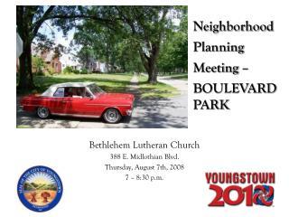 Neighborhood Planning  Meeting – BOULEVARD PARK