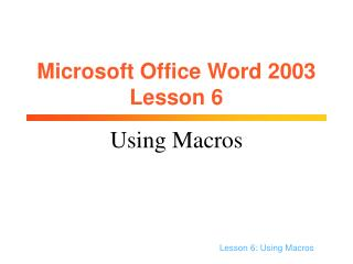 Microsoft Office Word 2003 Lesson 6