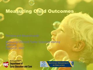 Measuring Child Outcomes