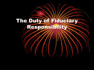 The Duty of Fiduciary Responsibility