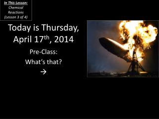 Today is Thursday, April 17 th , 2014