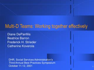 Multi-D Teams: Working together effectively