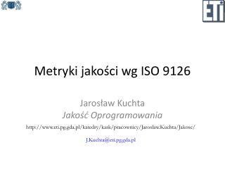 Metryki jakości wg ISO 9126