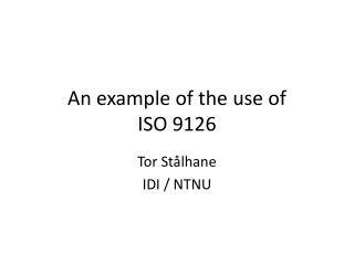 An example of the use of  ISO 9126