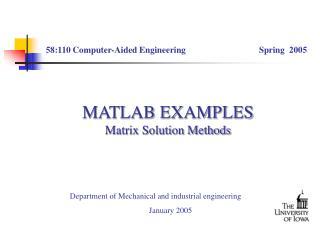 MATLAB EXAMPLES Matrix Solution Methods