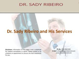 Dr. Sady Ribeiro and His Services
