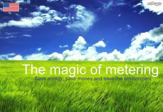 The magic of metering