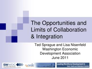 The Opportunities and Limits of Collaboration & Integration