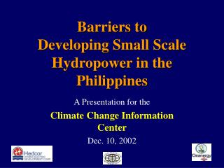 Barriers to Developing Small Scale Hydropower in the Philippines