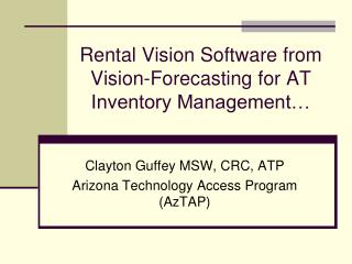 Rental Vision Software from Vision-Forecasting for AT Inventory Management…