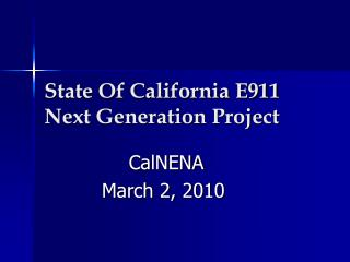 State Of California E911 Next Generation Project