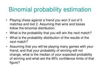 Binomial probability estimation