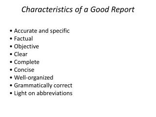 Characteristics of a Good Report