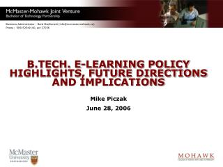 B.TECH. E-LEARNING POLICY HIGHLIGHTS, FUTURE DIRECTIONS AND IMPLICATIONS