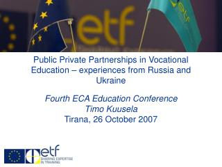 Public Private Partnerships in Vocational Education   experiences from Russia and Ukraine