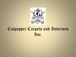 Culpepper Carpets and Interiors Inc.