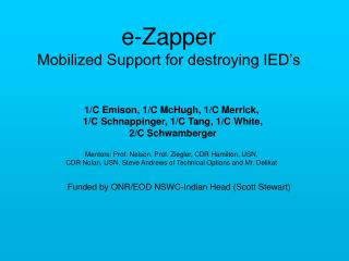 e-Zapper Mobilized Support for destroying IED's